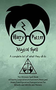 Harry Potter Magical spell: A complete list of what they all do