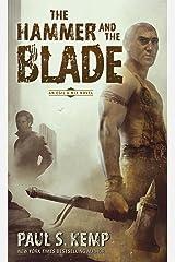 The Hammer and the Blade: An Egil & Nix Novel Kindle Edition