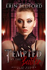 Tempted by the Butler (House of Durand Book 5) Kindle Edition