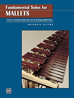 Fundamental Solos for Mallets: 11 Early- to Late-Intermediate Solos for the Developing Mallet Player