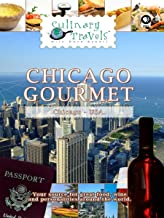 Culinary Travels - Chicago Gourmet