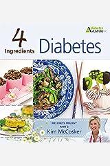 4 Ingredients Diabetes Kindle Edition