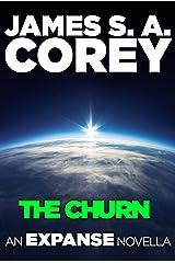 The Churn: An Expanse Novella (The Expanse) Kindle Edition
