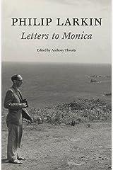 Philip Larkin: Letters to Monica Kindle Edition