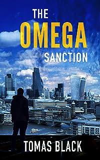 The Omega Sanction: A mystery crime thriller (Ben Drummond Book 1)