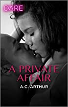 A Private Affair: A Steamy Workplace Romance (The Fabulous Golds Book 1)