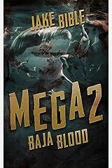Mega 2: Baja Blood (Mega Series) Kindle Edition