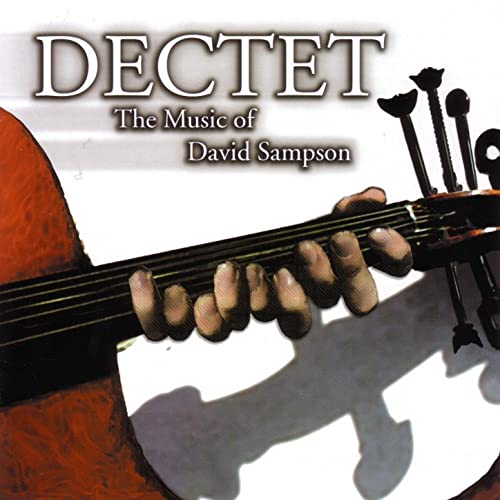 Dectet - The Music Of David Sampson
