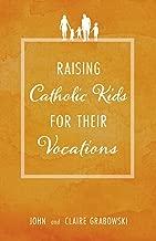 Best raising catholic kids Reviews