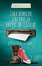 Livres Cher bonheur, j'ai pris la liberté de t'écrire. Dépêche-toi de répondre... PDF