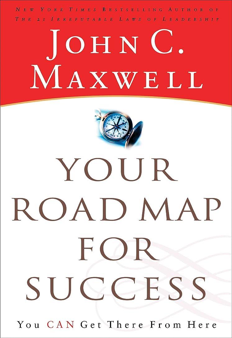 テクスチャー告発者ハチYour Road Map For Success: You Can Get There from Here (English Edition)