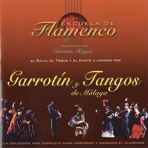 Escuela de Flamenco: Garrotín y Tangos de Málaga (Cristina Hoyos Present)