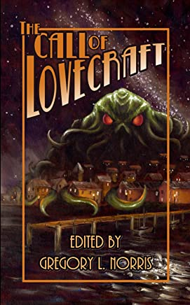 The Call of Lovecraft (English Edition)