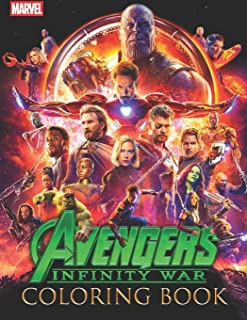 Marvel Avengers Infinity War Coloring Book: Great 41 Illustrations for Marvel Fans
