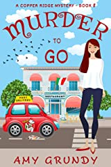Murder to Go: A Copper Ridge Mystery - Book 8 Kindle Edition