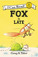 Fox Is Late (My First I Can Read) Kindle Edition