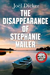 The Disappearance of Stephanie Mailer: A gripping new thriller with a killer twist (English Edition) eBook Kindle