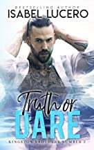 Truth or Dare (Kingston Brothers Book 2)