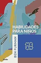 Habilidades para niños (Spanish Edition)
