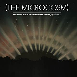 The Microcosm Visionary Music of Continental Europe 1970-1986 / VAR