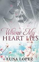 Where My Heart Lies: A Romantic Thriller