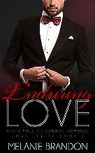 Enduring Love: Alpha Billionaire Romance (Love Series Book Book 5)