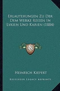 Erlauterungen Zu Der Dem Werke Reisen in Lykien Und Karien (1884)