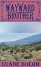 Wayward Brother (A Gideon Johann Western Book 8)