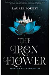 The Iron Flower (The Black Witch Chronicles Book 2) Kindle Edition