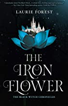 The Iron Flower (The Black Witch Chronicles Book 2)
