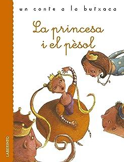 La princesa i el pèsol (Un conte a la butxaca) (Catalan Edition)