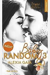Baby random - tome 3 (New romance) Format Kindle