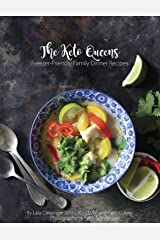 Freezer-Friendly Family Dinner Recipes: The Keto Queens Kindle Edition