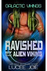 Ravished by the Alien Viking: Book Three in the Galactic Vikings Mail Order Bride Series Kindle Edition