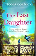 The Last Daughter: A spellbinding and gripping historical mystery to escape with in summer 2021
