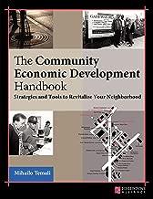 The Community Economic Development Handbook: Strategies and Tools to Revitalize Your Neighborhood