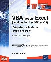 Livres VBA pour Excel (version 2019 et Office 365) - Créez des applications professionnelles : Exercices et corrigés PDF