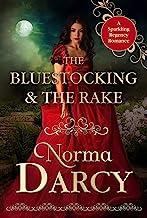 The Bluestocking and the Rake: A Sparkling Regency Romance