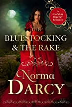 The Bluestocking and the Rake: A Sparkling Regency Romance