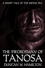 The Swordsman of Tanosa: A Short Tale of the Middle Sea