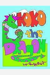 Koko the Dragon (Stories for Children Book 3) Kindle Edition