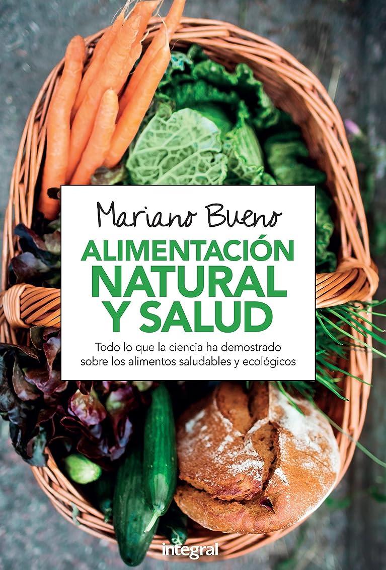 Alimentación natural y salud (ALIMENTACION) (Spanish Edition)