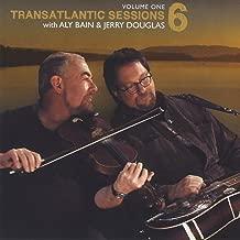 Transatlantic Sessions - Series 6, Vol. One