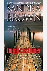 Tough Customer: A Novel Kindle Edition