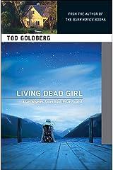 Living Dead Girl Kindle Edition