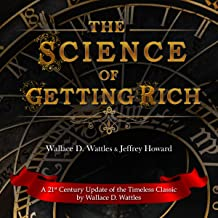 The Science of Getting Rich: A 21st Century Update of the Timeless Classic
