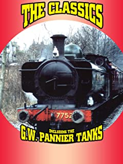 The Classics Including the G.W. Pannier Tanks