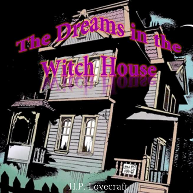 The Dreams in the Witch House (Scrambled) (English Edition)