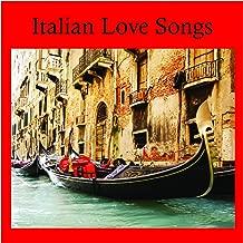 That's Amore Italian Love Songs