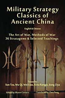 Military Strategy Classics of Ancient China - English & Chinese: The Art of War, Methods of War, 36 Stratagems & Selected Teachings (English Edition)